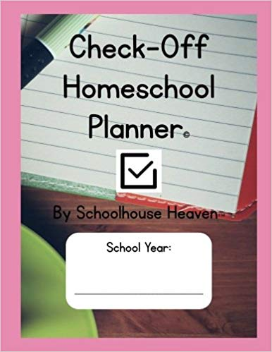 Check-off Homeschool Planner by Schoolhouse Heaven