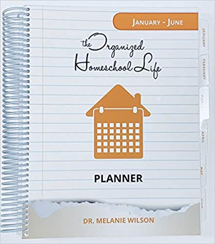 The Organised Homeschool Life Planner by Melanie Wilson