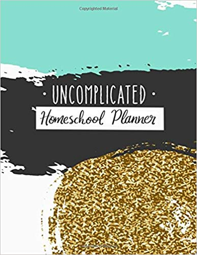 Uncomplicated Homeschool Planner by Rebecca Spooner