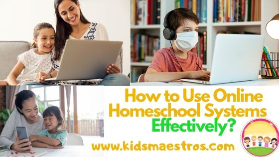 How to Use Online Homeschool Systems Effectively